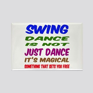 Swing dance is not just dance Rectangle Magnet