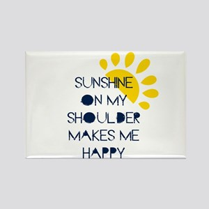 Sunshine on My Shoulder Magnets
