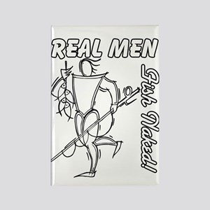 Real Men Fish Naked Rectangle Magnet