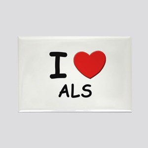 I love als Rectangle Magnet