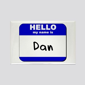 hello my name is dan Rectangle Magnet