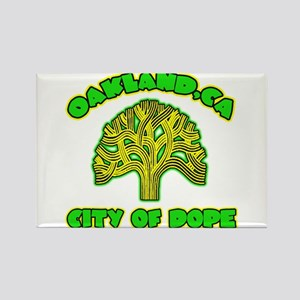 Oakland City Of Dope -- T-Shirt Rectangle Magnet