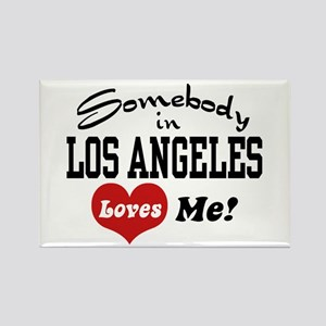 Somebody In Los Angeles Loves Me Rectangle Magnet