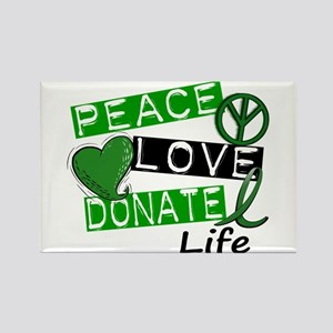 PEACE LOVE DONATE LIFE (L1) Rectangle Magnet