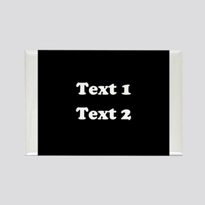 Custom Black and White Text. Rectangle Magnet