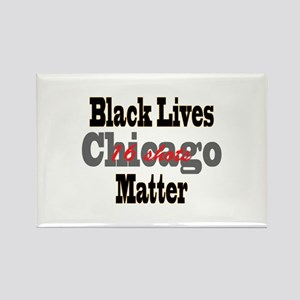 Black Lives Matter - 16 shots in Chicago. Magnets