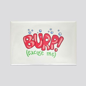 Burp!(Excuse Me) Rectangle Magnet