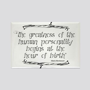 Greatness From Birth Rectangle Magnet