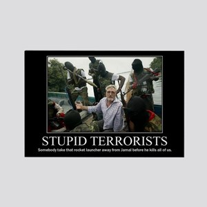 DeMotivational - Stupid Terrorists - Magnet