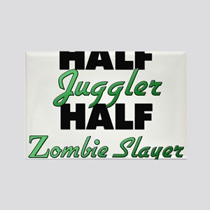 Half Juggler Half Zombie Slayer Magnets
