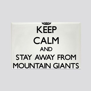 Keep calm and stay away from Mountain Giants Magne