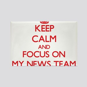 Keep Calm and focus on My News Team Magnets