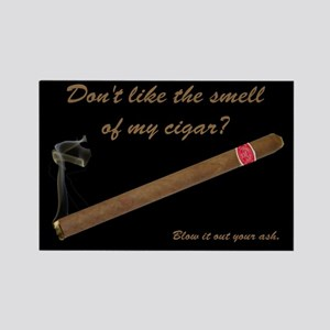 "Tell a cigar hater to ""Blow i Rectangle Magnet"