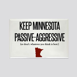 Keep Minnesota Passive-Aggresive Magnets