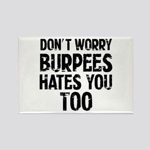 Burpees hates you too Magnets