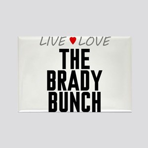 Live Love The Brady Bunch Rectangle Magnet