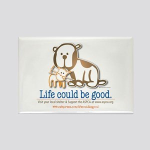 Life Could be Good Rectangle Magnet