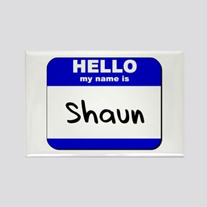 hello my name is shaun Rectangle Magnet