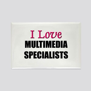 I Love MULTIMEDIA SPECIALISTS Rectangle Magnet