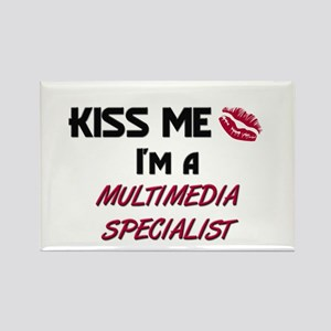 Kiss Me I'm a MULTIMEDIA SPECIALIST Rectangle Magn