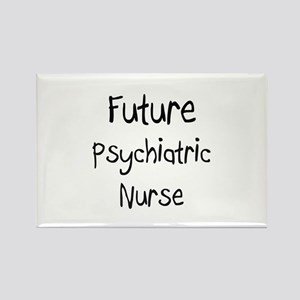 Future Psychiatric Nurse Rectangle Magnet
