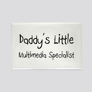 Daddy's Little Multimedia Specialist Rectangle Mag