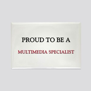 Proud to be a Multimedia Specialist Rectangle Magn