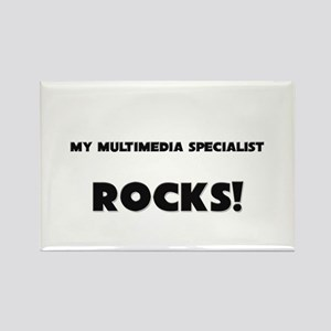 MY Multimedia Specialist ROCKS! Rectangle Magnet