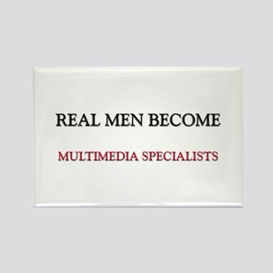 Real Men Become Multimedia Specialists Rectangle M