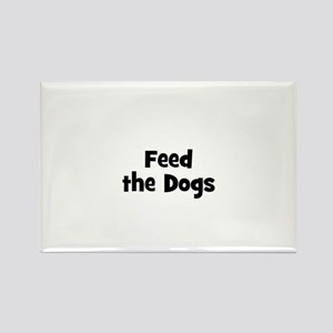 Feed the Dogs Rectangle Magnet