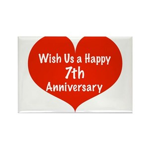 7th Wedding Anniversary.Wish Us A Happy 7th Anniversary Rectangle Magnet