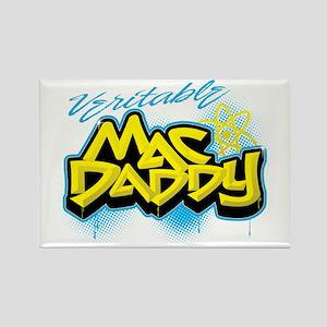Mac Daddy Magnets - CafePress