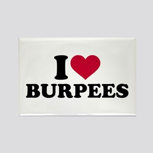 I love Burpees Rectangle Magnet