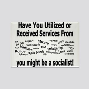 might be a socialist Magnets