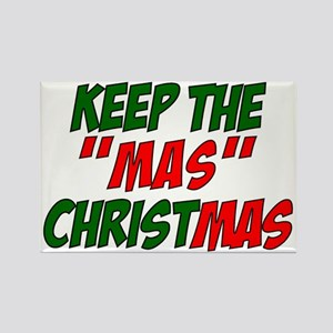 Keep The MAS in Christmas Rectangle Magnet
