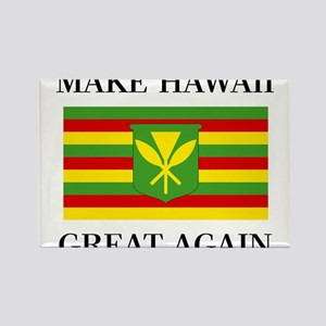 MAKE HAWAII GREAT AGAIN - Kanaka Maoli Fla Magnets