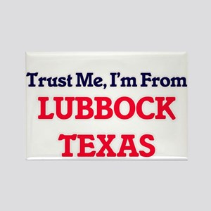Trust Me, I'm from Lubbock Texas Magnets