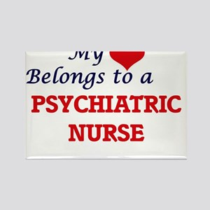 My heart belongs to a Psychiatric Nurse Magnets