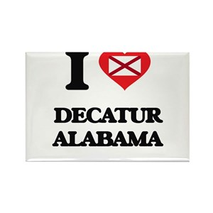 I love Decatur Alabama Magnets