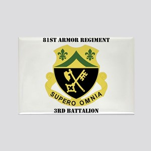 DUI - 3rd Bn - 81st Armor Regiment with Text Recta