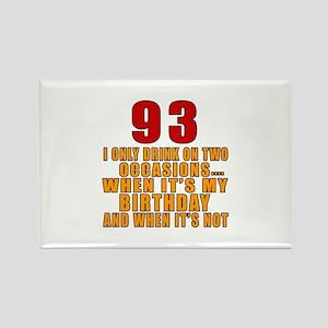 93 Birthday Designs Rectangle Magnet