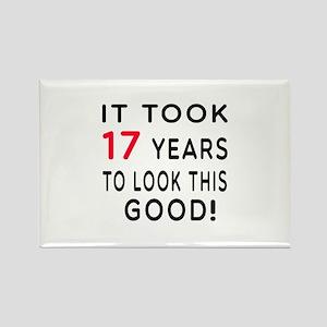 It Took 17 Birthday Designs Rectangle Magnet