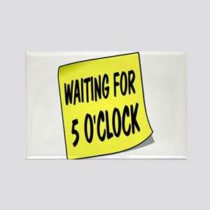 SIGN - 5 OCLOCK Magnets