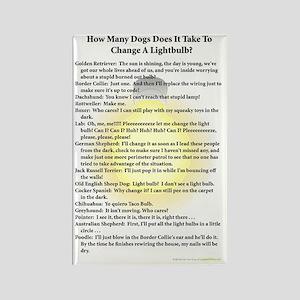 Dogs Change Lightbulb Rectangle Magnet
