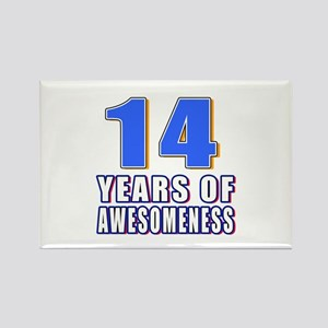 14 Years Of Awesomeness Rectangle Magnet