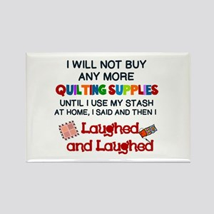 I WILL NOT BUY ANY MORE QUILTING SUPPLIES... Magne