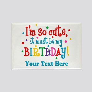 So Cute Birthday Personalized Rectangle Magnet
