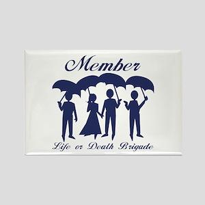 Life or Death Brigade Member Magnets