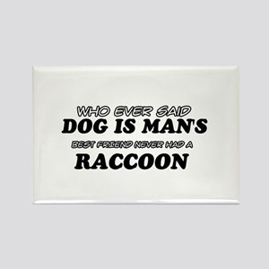 Raccoon designs Rectangle Magnet