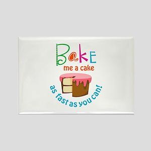 BAKE ME A CAKE Magnets